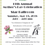 Special Mother's Day Celebration – Sunday, May 13, 2018 – 2:00 PM – 4:00 PM – Benefit for a Good Cause: NE Focal Point Casa* – $15.00 Donation (or 2 for $25.00)