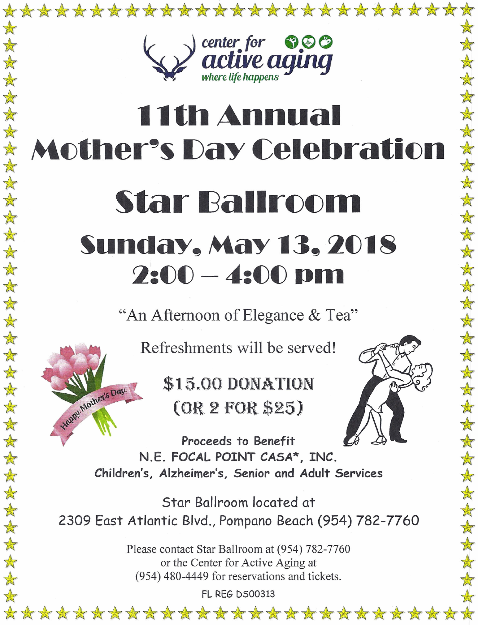 Don't Miss our Special Mother's Day Celebration – Sunday, May 13, 2018 – 2:00 PM – 4:00 PM – Benefit for a Good Cause: NE Focal Point Casa* – $15.00 Donation (or 2 for $25.00)
