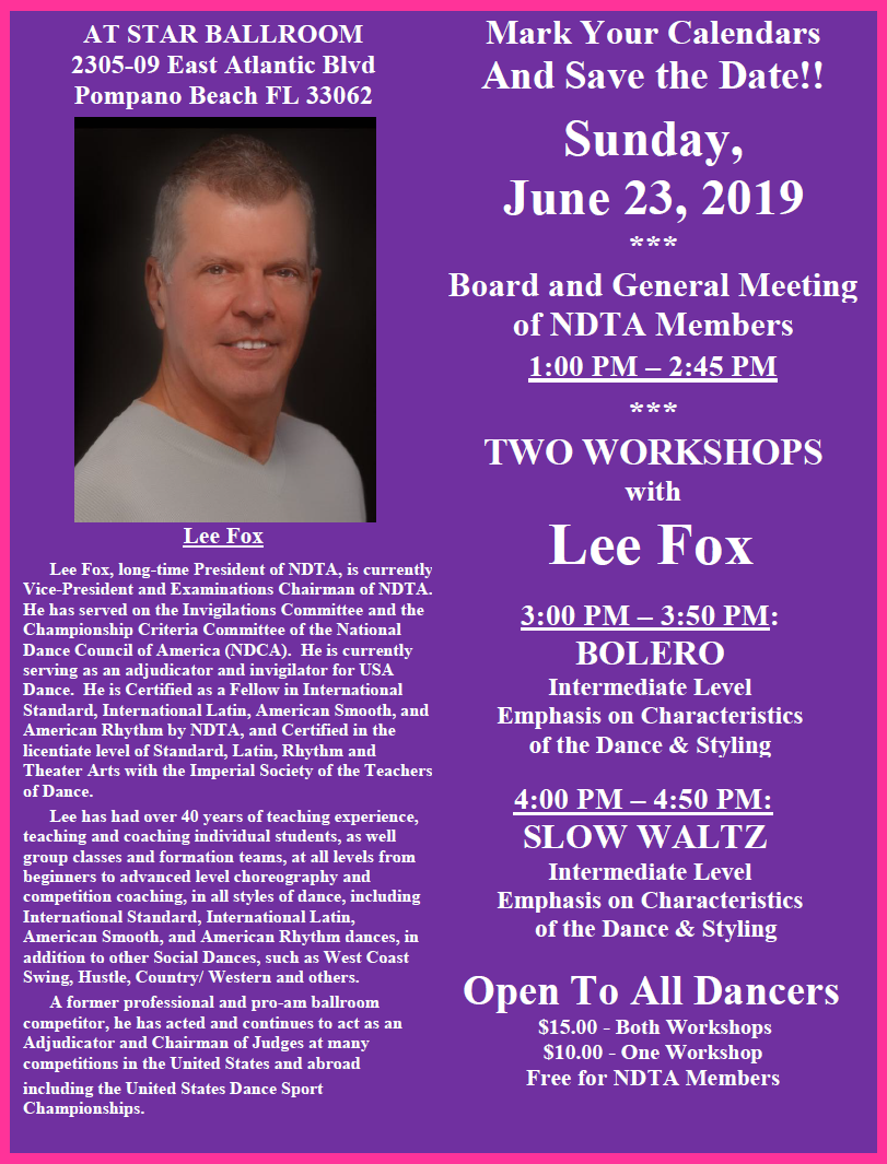 Sunday, June 23, 2019 at Star Ballroom: NDTA Meeting with Two Workshops by Lee Fox - Open to the Public!