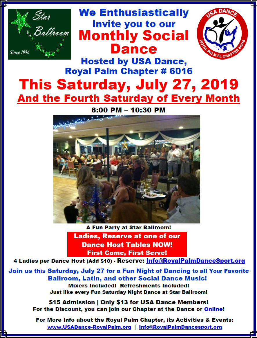 Come on Saturday, July 27 to our First Monthly Dance Hosted by USA Dance, Royal Palm Chapter! - Ladies Reserve NOW at our Dance Host Tables!