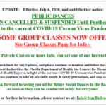 UPDATE AS OF JULY 6: SOME GROUP CLASSES NOW OFFERED!! Check Group Classes Page. PUBLIC DANCES REMAIN CANCELLED & SUSPENDED Until Further Notice, due to COVID-19 Coronavirus Pandemic – Contact one of our Instructors for Private Classes or More Info
