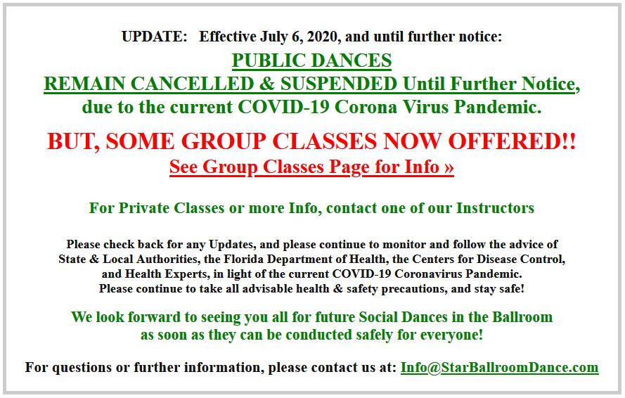 Effective July 6, 2020, Public Dances Remain Cancelled, But Some Group Classes Now Offered!