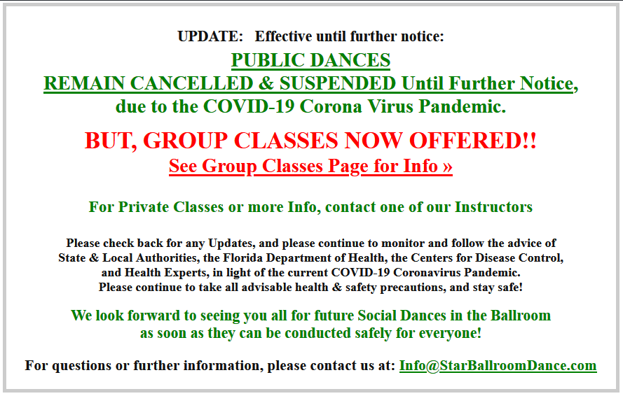 Effective Until Further Notice - Public Dances Remain Cancelled & Suspended due to COVID-19, but Group Classes Now Offered - with COVID-19 Precautions