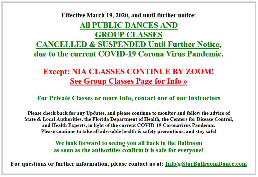 ALL PUBLIC DANCES & GROUP CLASSES CANCELLED & SUSPENDED Until Further Notice, due to COVID-19 Coronavirus Pandemic – Contact one of our Instructors for Private Classes or More Info