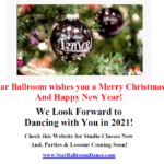 Merry Christmas and Happy New Year to you from Star Ballroom!! – We look forward to dancing with you in 2021!