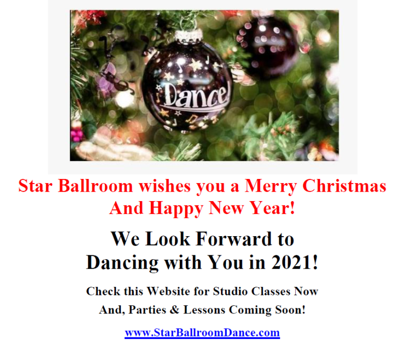 Merry Christmas & Happy New Year!  - We look forward to dancing with you in 2021!