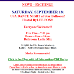 New! – USA Dance Night Hosted by Lee Fox! – Saturday, September 18 – Everyone Welcome! – 7:30pm Class (included) – 8 pm – 10 pm – Dance! – Masks Recommended